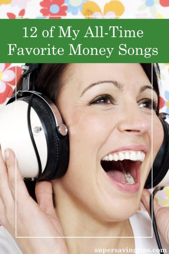 When we hear a message in a song, it somehow gets through to our brain in a whole different way. Here are 12 of my favorite money songs, each one telling us something about how money affects our lives.
