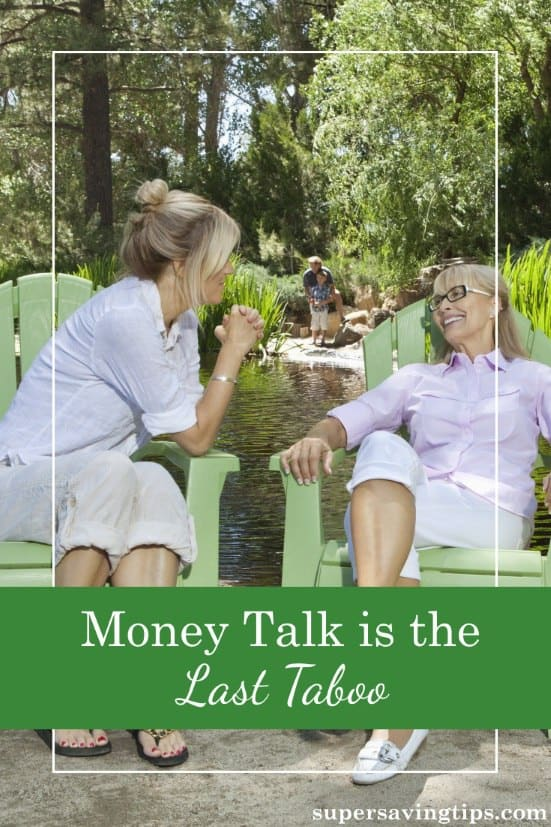 There are so many subjects to discuss these days, but money talk is the last taboo. Here are some thoughts on why it's so difficult to talk about money and what we can do to get started.