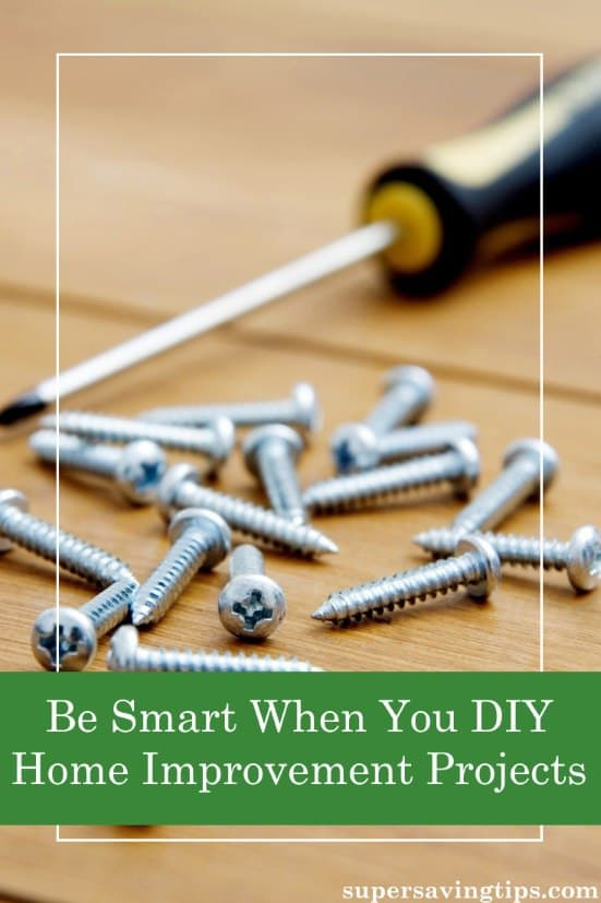 These days it's a popular option to DIY home improvement projects, but you need to be smart if you want to save money. Here are some considerations for the savvy DIYer.