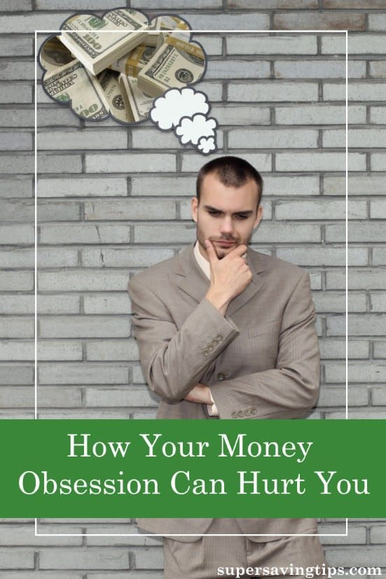 While planning your finances is important, thinking about them too much may mean you have a money obsession, and that can hurt you in many ways. Here are just some of the ways obsessing over money can have a negative effect on you.