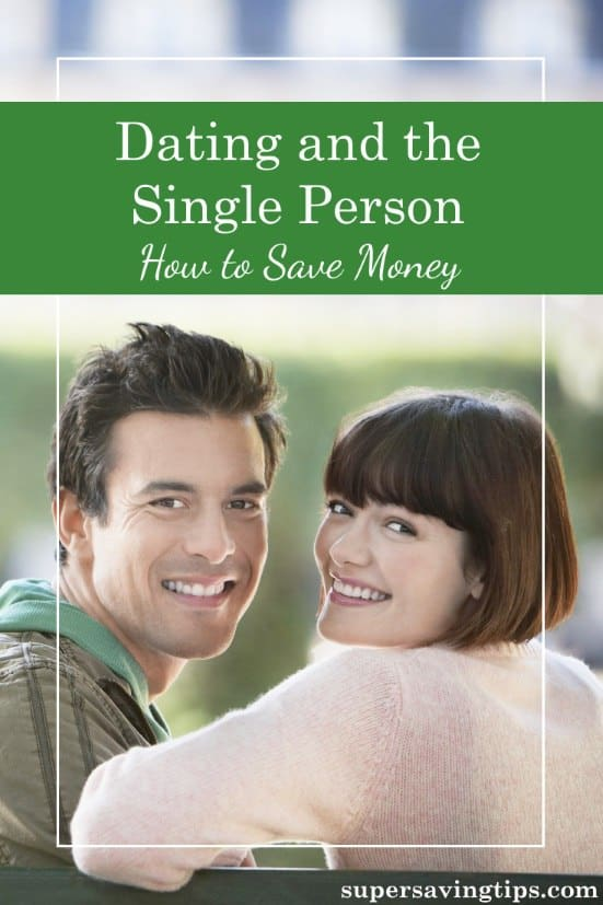 When you're single and dating, it can be difficult to meet the right person, and even more difficult to save money while doing it.