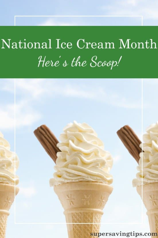 It's National Ice Cream Month, and I've got the scoop on where to go for your free ice cream treats and other deals all month long.