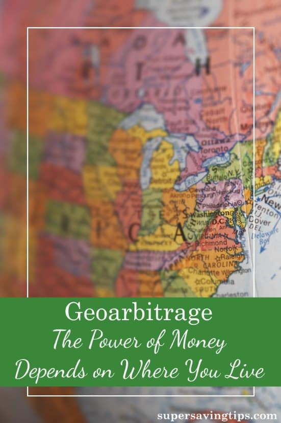 Geoarbitrage is taking advantage of the fact that your financial power depends on where you live. In retirement, this becomes especially important.