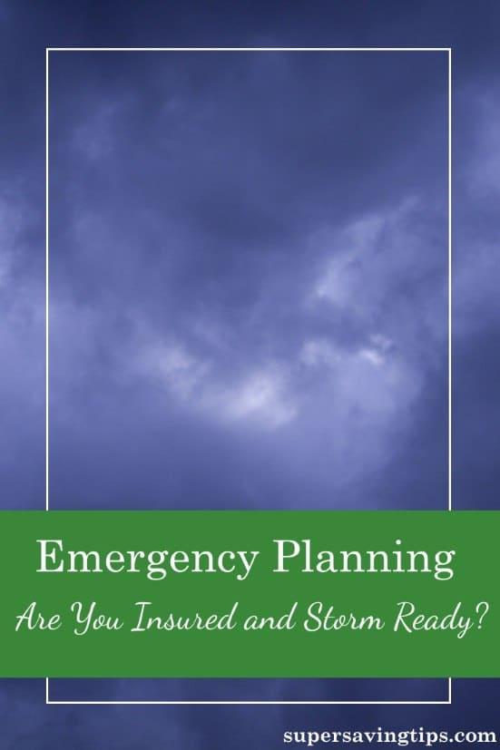 Emergency Planning – Are You Insured and Storm Ready?