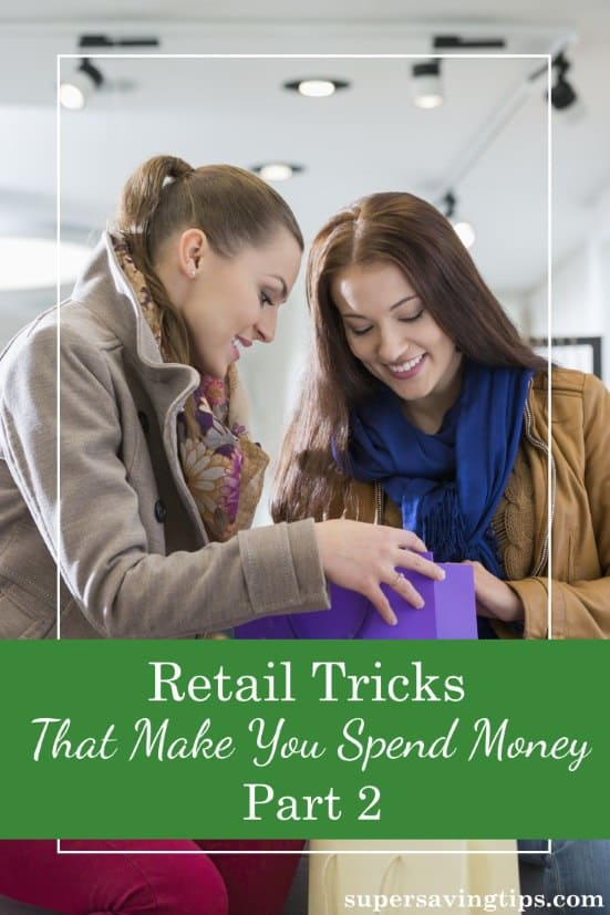 It may be difficult to go out shopping and not spend a lot of money, but these retail tricks are making it even harder. Here's what to look out for.