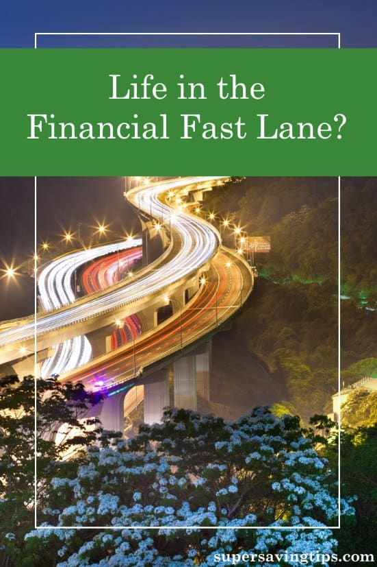 When it comes to your finances, you want to get in the fast lane to overnight success. But it's more important to know where you're going and how to get there.