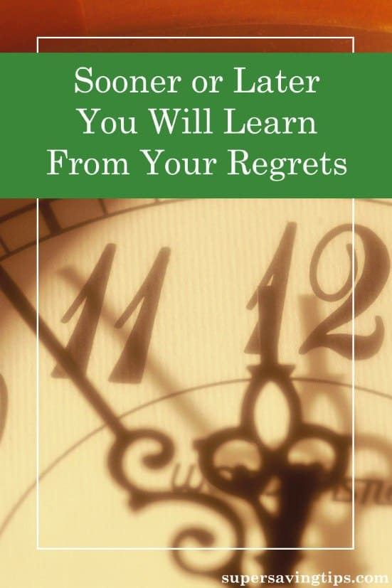 It's easy to look back at parts of your life and have regrets, but the important thing is to learn from them. Here's 6 lessons my regrets have taught me.