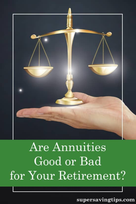 Annuities...good or bad? They have a poor reputation, but there can be good reasons to include the right one in your retirement plans.