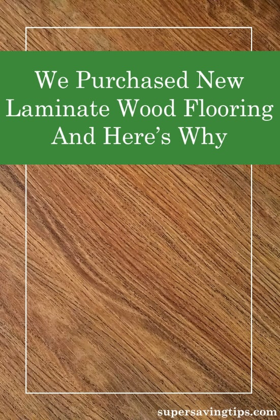 It was time to update our floors and after considering our return on investment, we purchased laminate wood flooring. Here's what went into our decision.