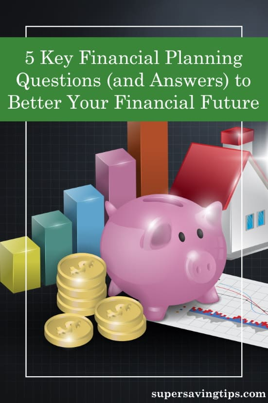 To insure your financial future, careful planning is key. Here are 5 financial planning questions and answers to help guide you.