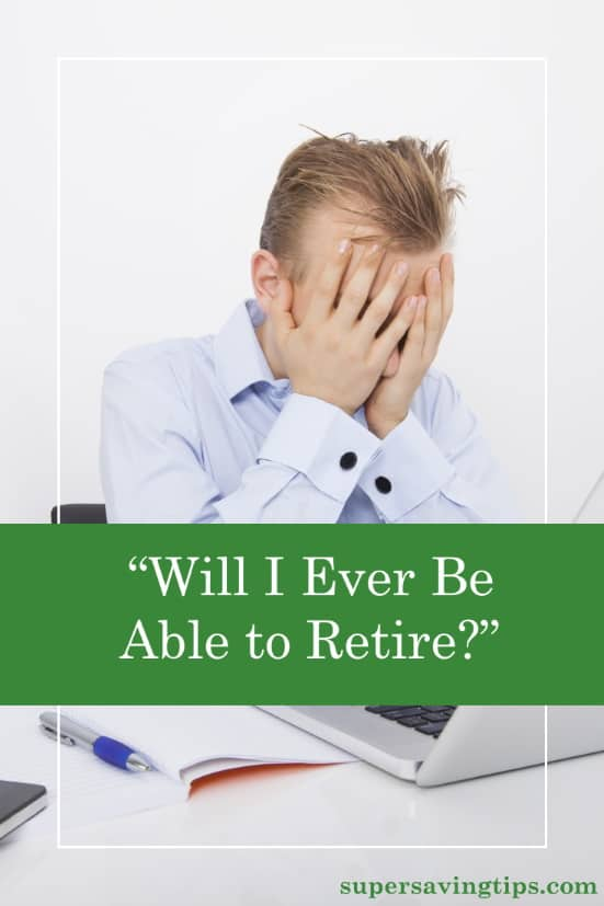 "If you're wondering, ""Will I ever be able to retire?"", you're not alone. But it's important to face where you're at and get started planning and saving!"