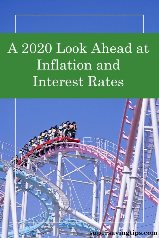 Inflation and interest rates are related, and both are changing! Here's the outlook for 2020 and what it means for you and your finances.