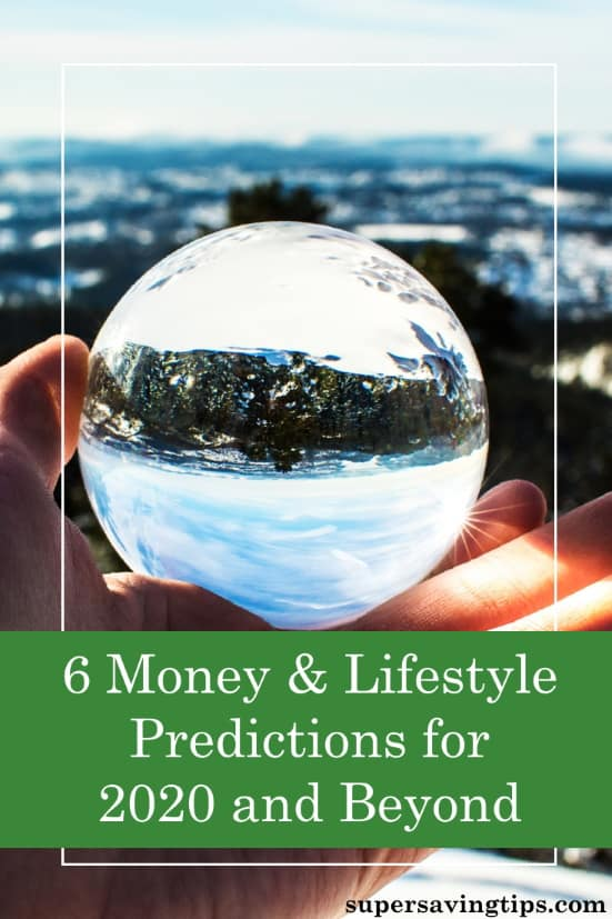 No one knows what the future holds, but still I can't help but make some predictions on what will happen in the 2020s when it comes to money and lifestyle.