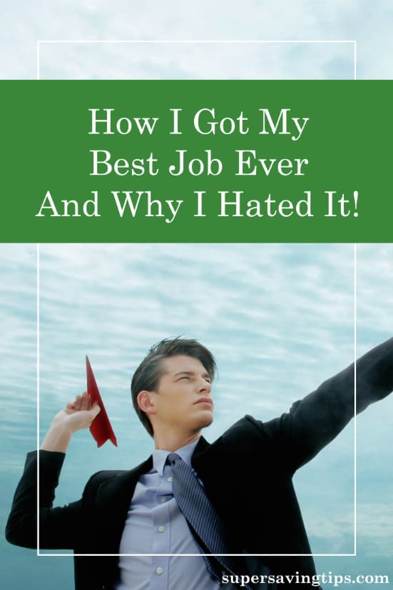 Here are the steps I took to get my best job ever, along with a caution about why I ended up hating that job.