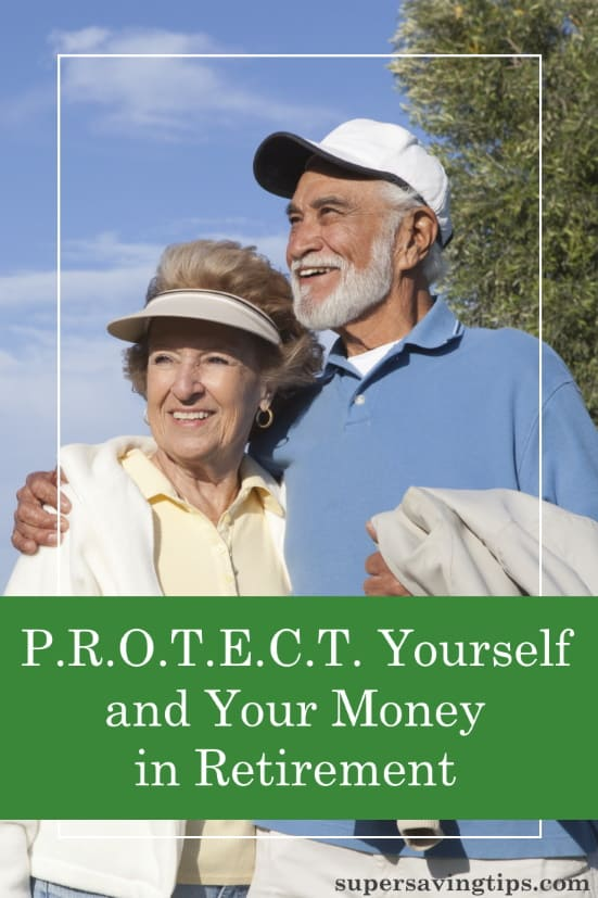 When it comes to your retirement plan, it's important to P.R.O.T.E.C.T. yourself - Plan Retirement Options To Ensure Cash Tranche.