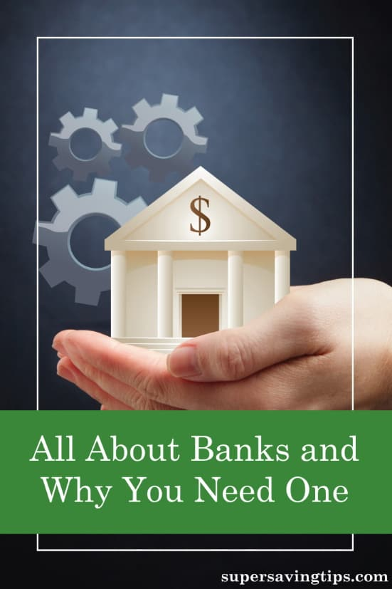 Do you know all about banks? Here's what you need to know and why it's important to have a relationship with a financial institution.