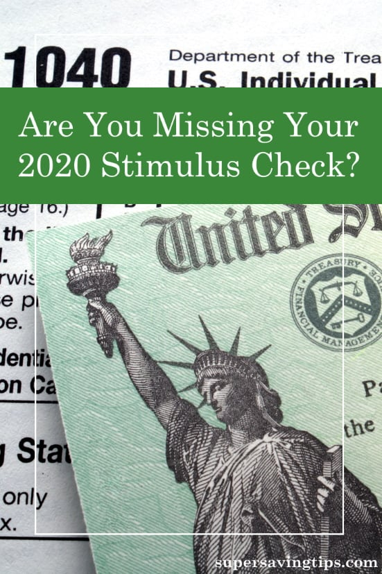 Are you missing your 2020 stimulus check? Here's why you might have missed it, and how to get it now with your 2020 tax return!
