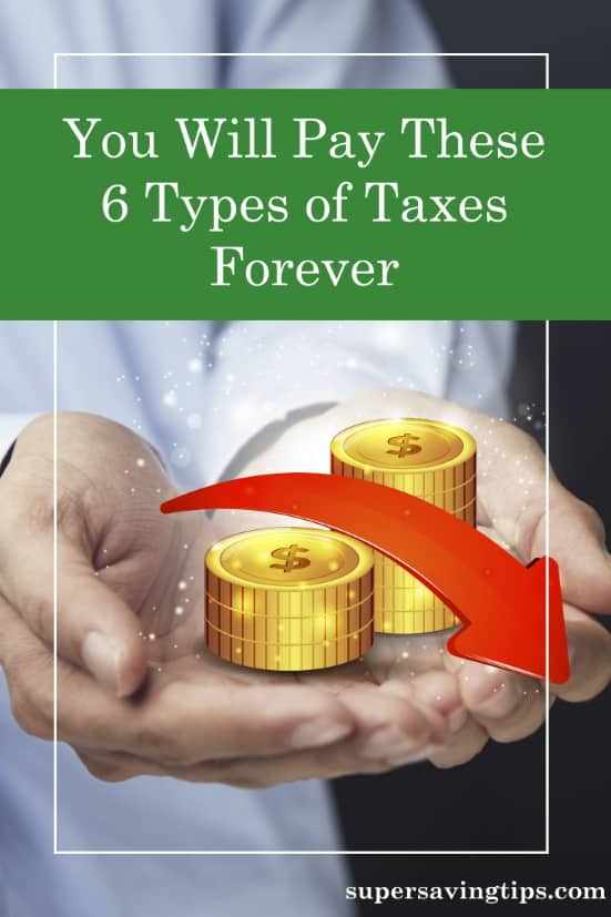 There are different types of taxes that you will need to pay. Understanding the different types helps you to plan and minimize your burden.