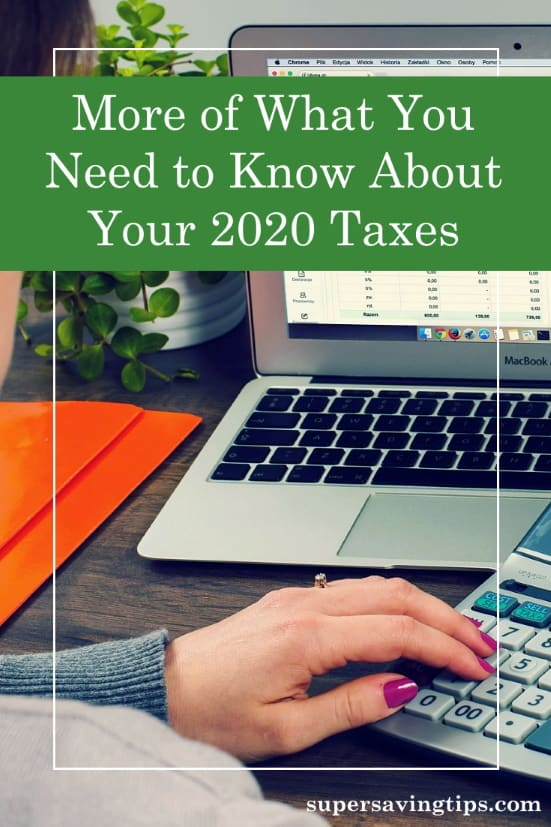Your 2020 taxes may look a bit different thanks to these changes, mostly as a result of the pandemic. Be prepared!