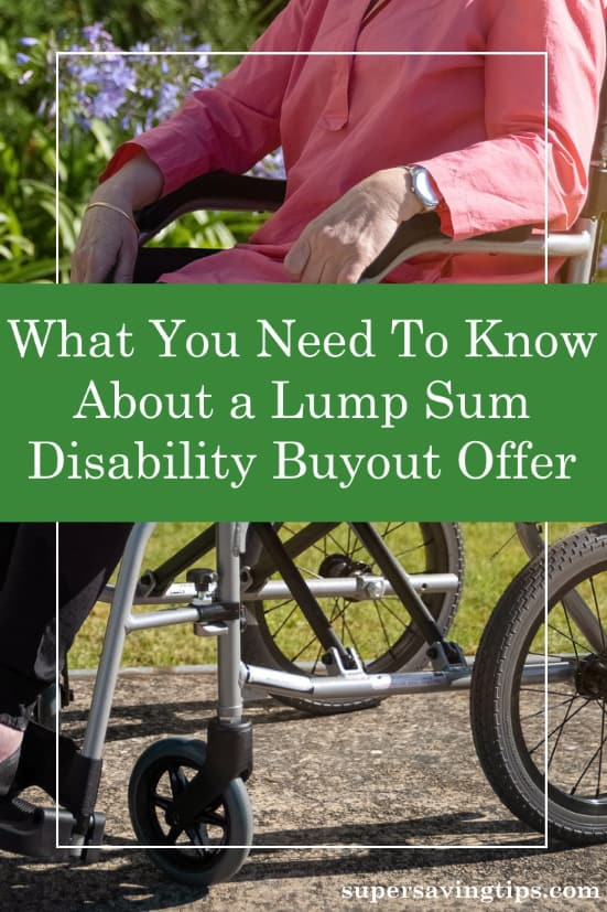 If you receive a lump sum disability buyout offer, there are a few things you should know. Check out these pros and cons before making a decision.